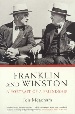 Franklin and Winston: A Portrait of a Friendship (Paperback)