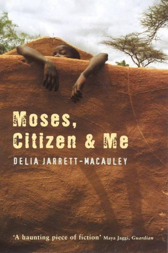Moses, Citizen and Me (Paperback)