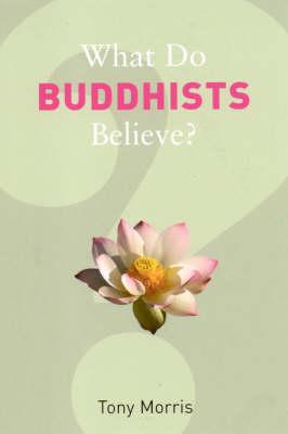 What Do Buddhists Believe? - What Do We Believe (Paperback)