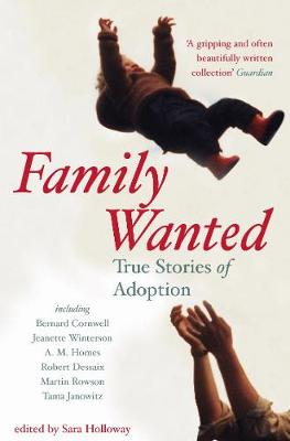 Family Wanted: Adoption Stories (Paperback)