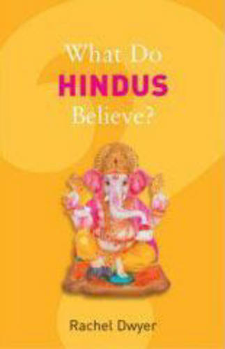What Do Hindus Believe? - What Do We Believe (Paperback)