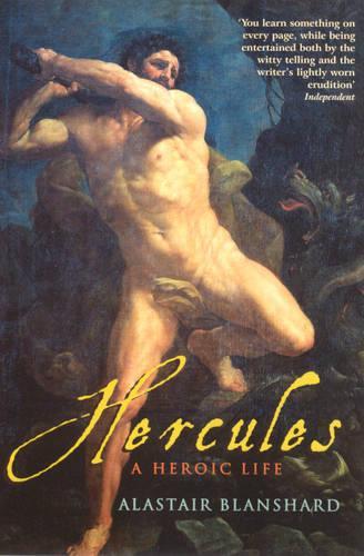 Hercules: A Heroic Life (Paperback)