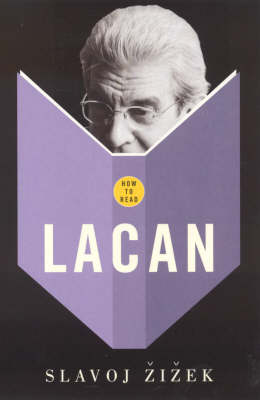 How To Read Lacan - How to Read (Paperback)