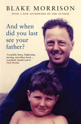 And When Did You Last See Your Father? (Paperback)