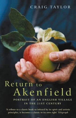Return To Akenfield: Portrait Of An English Village In The 21st Century (Paperback)