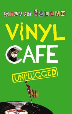 Vinyl Cafe Unplugged (Paperback)