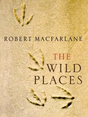 The Wild Places (Hardback)