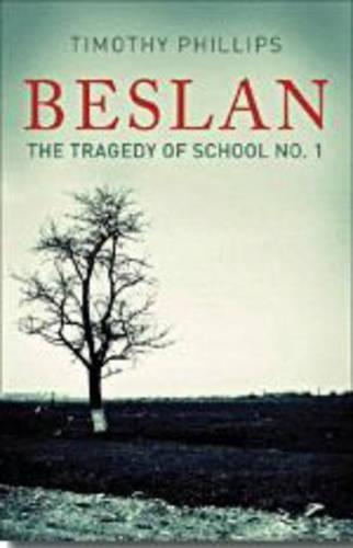 Beslan: The Tragedy of School No. 1 (Paperback)