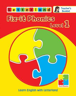 Fix-it Phonics: Teacher's Booklet Level 1: Learn English with Letterland (Paperback)