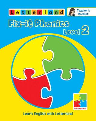 Fix-it Phonics: Teacher's Booklet Level 2: Learn English with Letterland (Paperback)