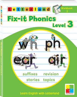 Fix-it Phonics: Workbook 2 Level 3: Learn English with Letterland (Paperback)
