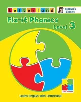 Fix-it Phonics: Teacher's Booklet Level 3 (Paperback)