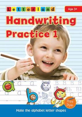 Handwriting Practice: 1: My Alphabet Handwriting Book (Paperback)