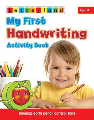 My First Handwriting Activity Book: Develop Early Pencil Control Skills - My First Activity Bk. 1 (Paperback)
