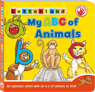 My ABC of Animals: An A-Z of Animals to Find! - My ABC of Board Books 2 (Board book)