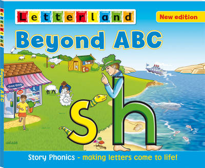 Beyond ABC: Story Phonics - Making Letters Come to Life! (Hardback)