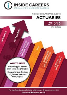 Inside Careers Guide to Actuaries 2015/16 (Paperback)