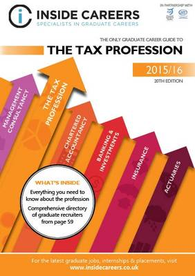 Inside Careers Guide to the Tax Profession 2015/16 (Paperback)