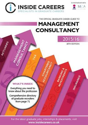Inside Careers Guide to Management Consultancy 2015/16 (Paperback)