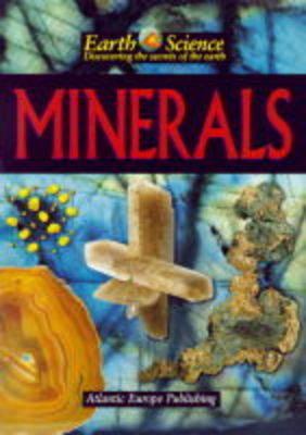 Minerals - Earth Science v. 1 (Hardback)