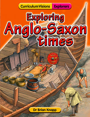Exploring Anglo-Saxon Times (Paperback)