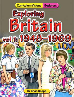 Exploring Britain: 1948-1969 v. 1 (Paperback)