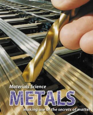 Metals - Materials Science v. 2 (Hardback)