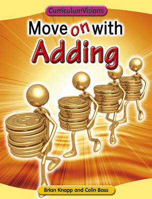 Move on with Adding - Move on with Maths Series (Paperback)