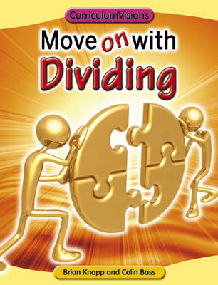Move on with Dividing - Move on with Maths Series (Paperback)