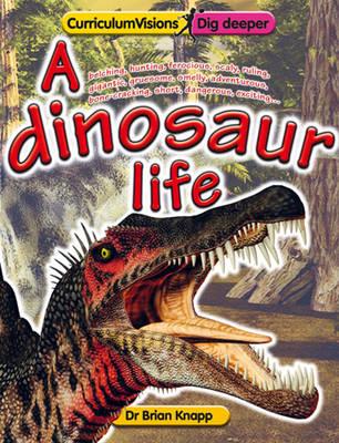 A Dinosaur Life (Paperback)