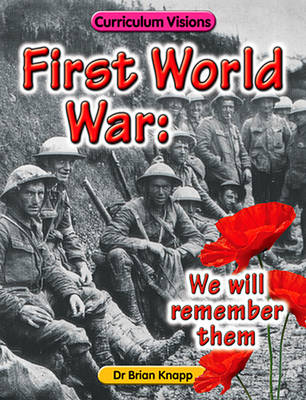 First World War: We Will Remember Them (Paperback)