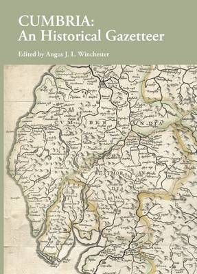 Cumbria: An Historical Gazetteer (Paperback)