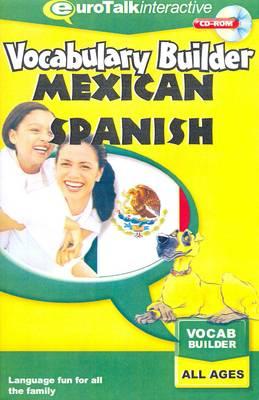Vocabulary Builder - Mexican Spanish - Vocabulary Builder (CD-ROM)