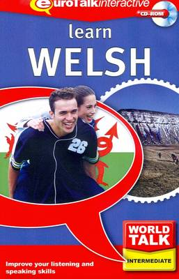 World Talk - Learn Welsh: Improve Your Listening and Speaking Skills - World Talk (CD-ROM)