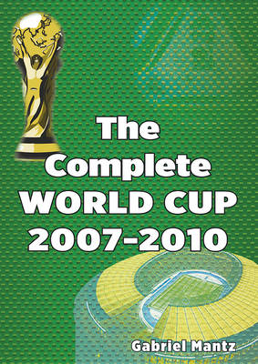 The Complete World Cup 2007-2010 (Paperback)