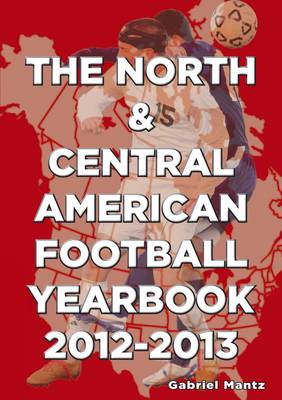 The North & Central American Football Yearbook 2012-2013 (Paperback)