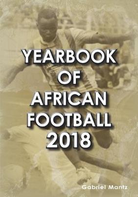 Yearbook of African Football 2018 (Paperback)