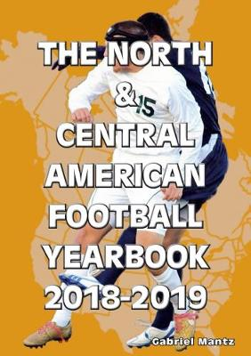 The North & Central American Football Yearbook 2018-2019 (Paperback)