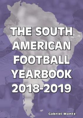 The South American Football Yearbook 2018-2019 (Paperback)