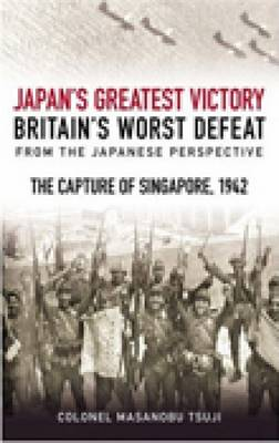 Japan's Greatest Victory, Britain's Worst Defeat (Paperback)