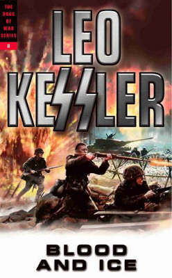 Blood and Ice - Dogs of War Series v. 7 (Paperback)