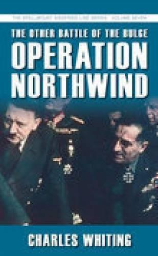 The Other Battle of the Bulge: Operation Northwind (Paperback)
