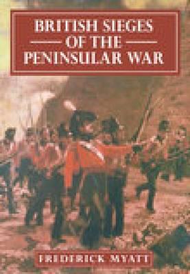 British Sieges of the Peninsular War, 1811-13 (Paperback)
