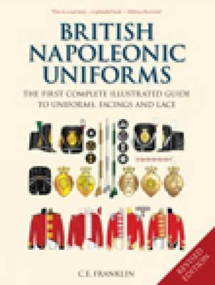 British Napoleonic Uniforms (Hardback)
