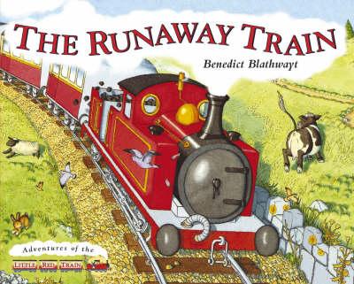 Little Red Train: The Runaway Train (Hardback)