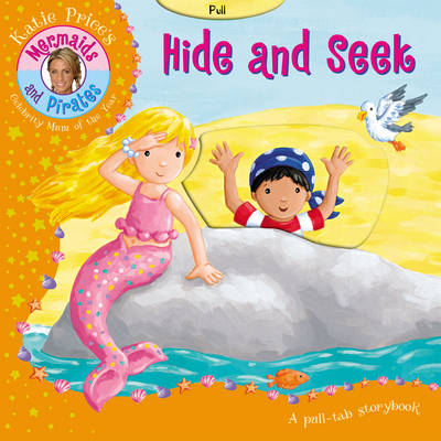 Katie Price Mermaids and Pirates: Hide and Seek (Board book)