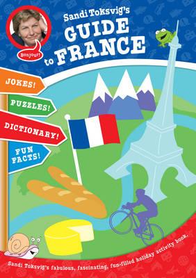 Sandi Toksvig's Guide to France (Paperback)