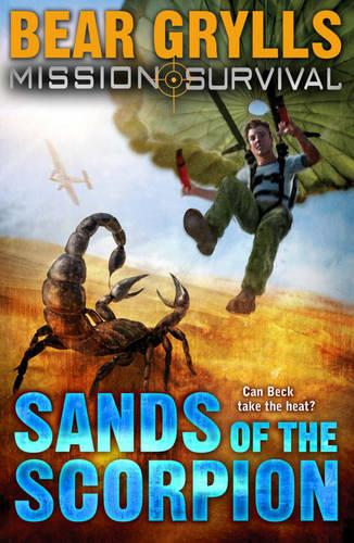 Mission Survival 3: Sands of the Scorpion - Mission Survival (Paperback)