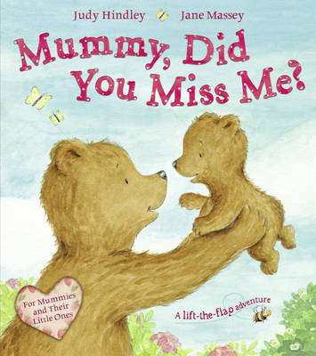 Mummy, Did You Miss Me? (Paperback)