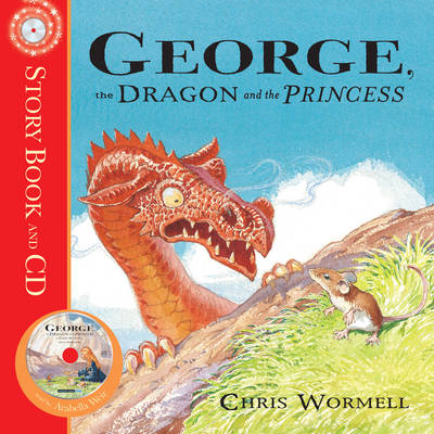 George, the Dragon and the Princess (Paperback)